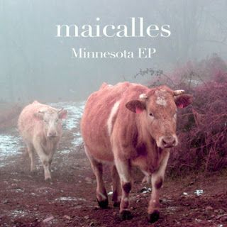 Maicalles Minnesota EP 2013