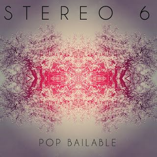 Stereo 6 Pop Bailable