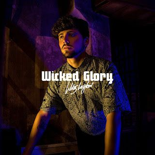 "Discazo el LP debut de LUKAS LAYTON ""Wicked Glory"" (streaming y descarga)"