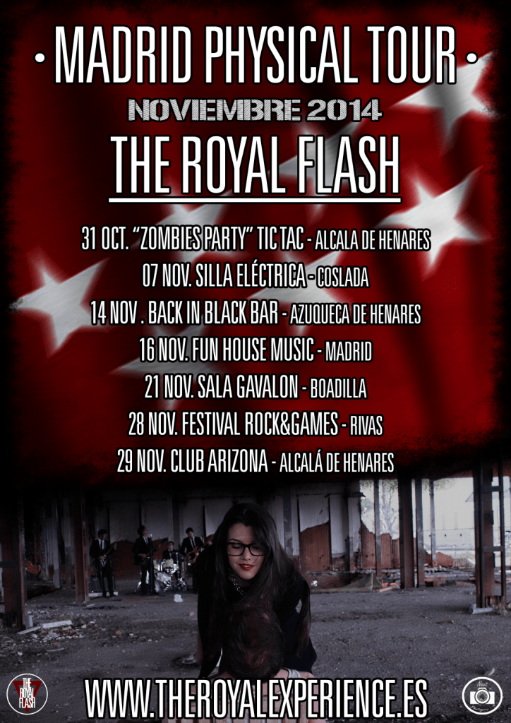 The Royal Flash - Madrid Physical Tour